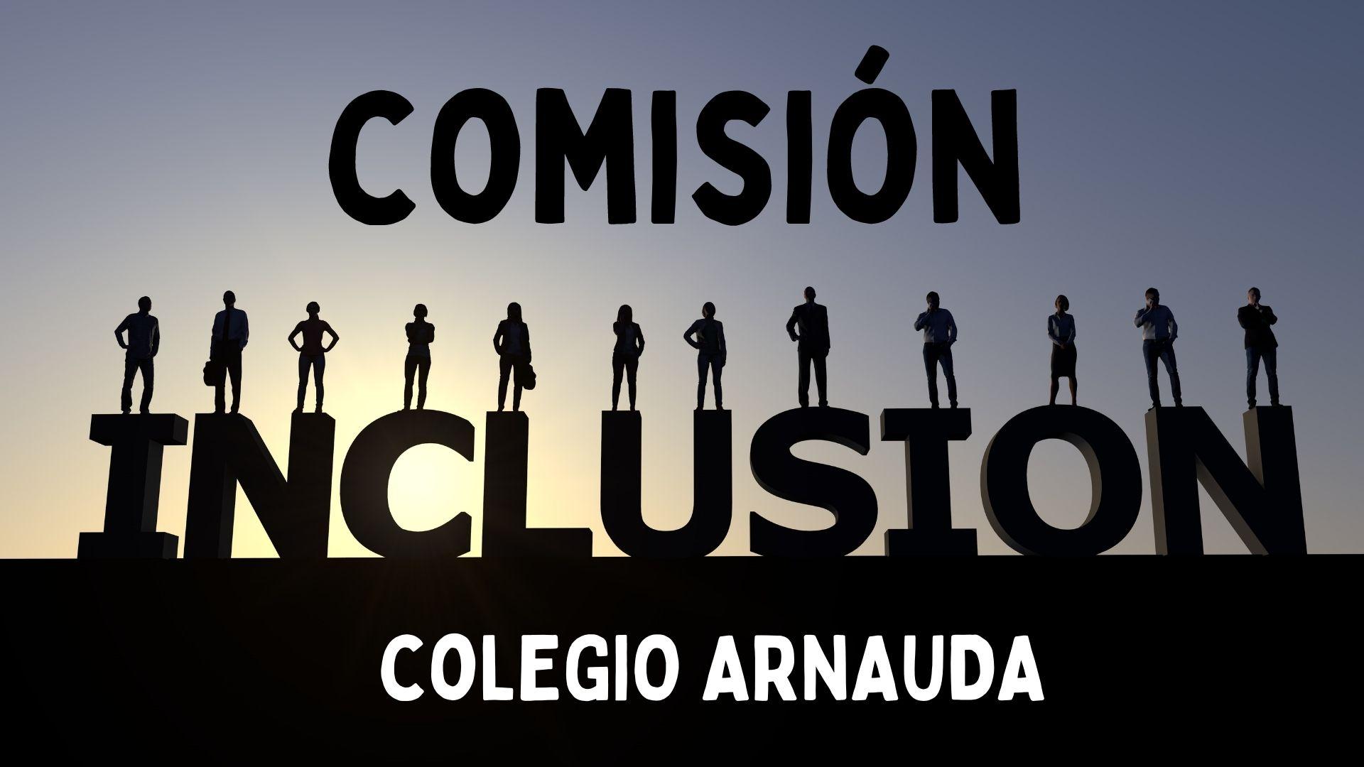 Comisión inclusión Colegio Arnauda